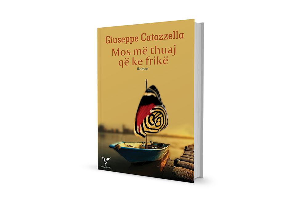 """""""Mos më thuaj që ke frikë"""" nga? Giuseppe Catozzella"""